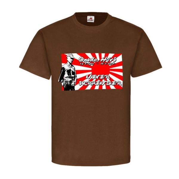 Onoda Hiro 19-3-1922 - 16-1-2014 Never Surrender - T Shirt #11037
