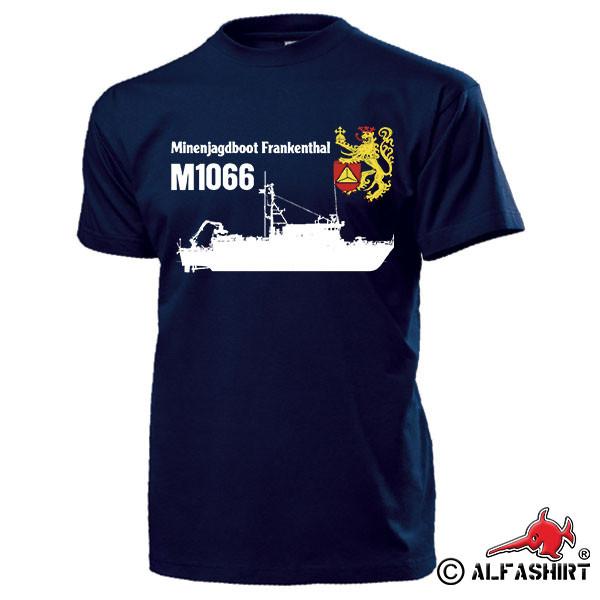 Mining Hunting Boat Frankenthal M1066 MiJ Boat Marine Marines Hunter - T Shirt # 17497
