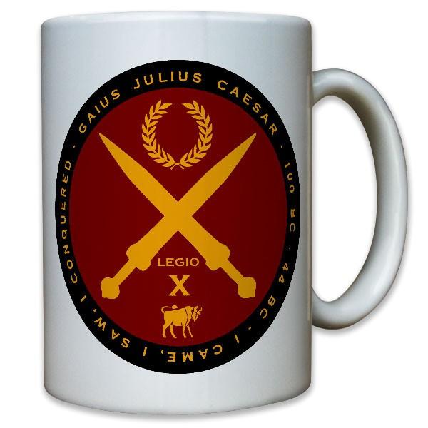 Gaius Julius Caeser Römisches Reich Feldherr Legion X veni vidi - Tasse #10817