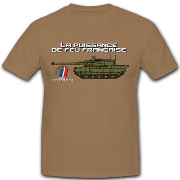 La Puissance de feu francaise Feuerkraft Panzer Frankreich - T Shirt #10236