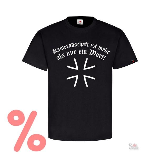 Gr. M - SALE Shirt Kameradschaft Bundeswehr mehr als nur ein Wort #R564