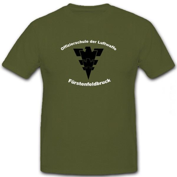 Offizierschule der Luftwaffe in Fürstenfeldbruck 5- T Shirt #5898
