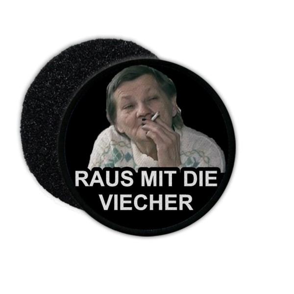 Patch Raus mit die Viecher Meme Fun Aufnäher#35877
