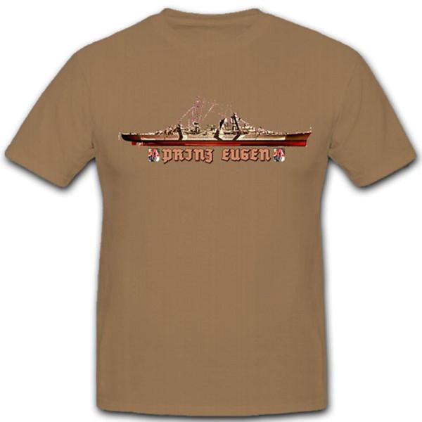 Schlachtschiff Schiff schwerer Kreuzer Prinz Eugen Prinz Eugen T Shirt #9130