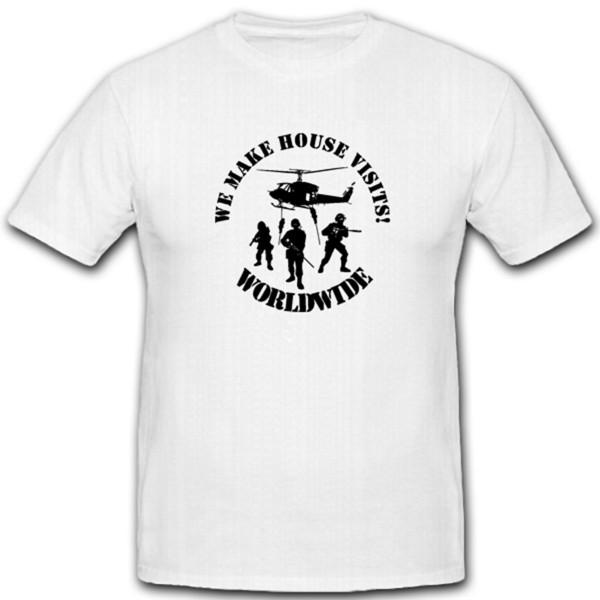 Wir Machen Hausbesuche Weltweit Militär Spezialeinheit Emblem T Shirt #4459