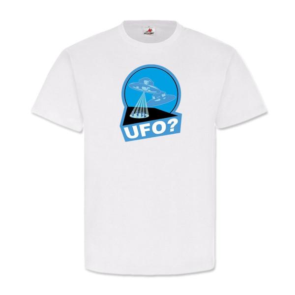 UFO ?- Haunebu Entführung Unbekannte Fliegende Objekte - T Shirt #11173
