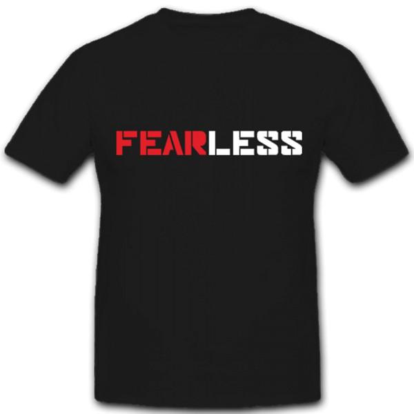 FEARLESS Furchtlos Tapferkeit Mut ISAF Afghanistan T Shirt #5069
