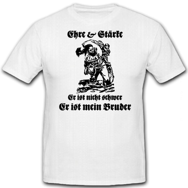 Honor Strength Not Hard My Brother Mate German - T Shirt # 12567