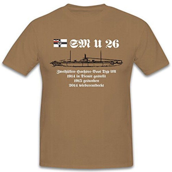 SM U26 UBoot World War I Imperial Navy Germany - T-shirt # 12431