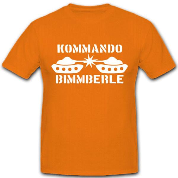 Kommando Bimmberle Speil Bundeswehr BW Fun Spaß Humor - T Shirt #5208