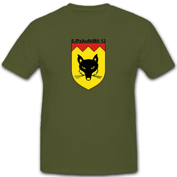 5 Pzaufklbtl 12 Bundeswehr Militär Panzeraufklärungsbataillon - T Shirt #5784