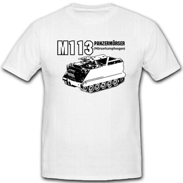 M113 Panzermörser Mörserkampfwagen Bundeswehr Werfer - T Shirt #12742