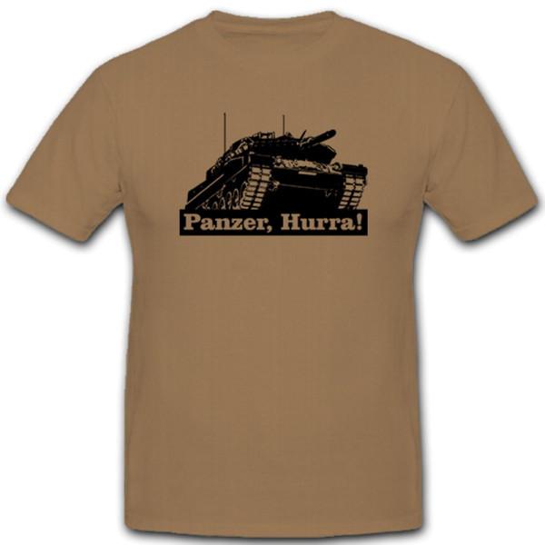 Panzer, Hurra! Panzerkampfwagen Panzerfahrzeug Bundeswehr Bw - T Shirt #5415