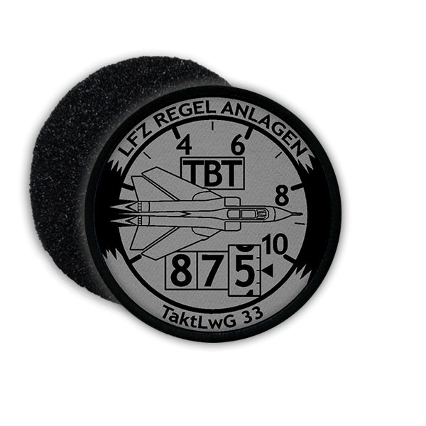 Patch Aufnäher LFZ Regel Anlagen TaktLwG 33 Luftwaffengeschwader LW BW #20415