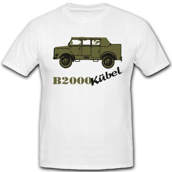 B 2000 Kübelwagen Kübel Oldtimer Bundeswehr Bundesgrenzschutz - T Shirt #1619