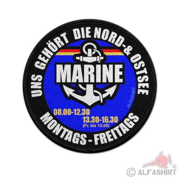 9cm Patch Marine uns gehört die Nord- & Ostsee Bundeswehr Nordsee Matrose #36920
