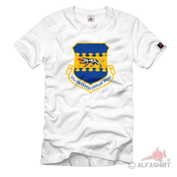 332d Air Expeditionary Wing AEW US AIR Force - T Shirt # 1172