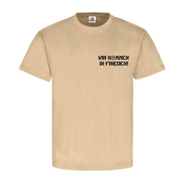 Nordeifel - Germany - Wir kommen in Frieden! -Deutschland - T Shirt #12796
