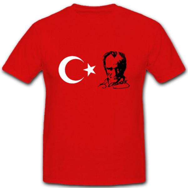 Mustafa Kemal Atatürk Türkischer Präsident Begründer Flag- T Shirt #10571