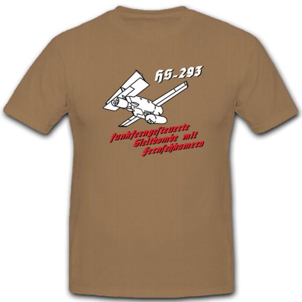 HS 293 ferngesteuerte Gleitbombe mit Fernsehkamera - T Shirt #11172