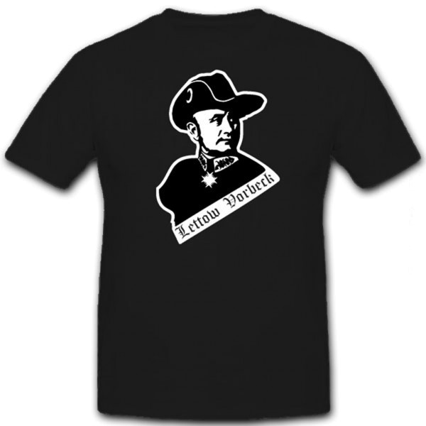 General Lettow Vorbeck Kommandeur Schutztruppe Deutsch Ostafrika T Shirt #12707