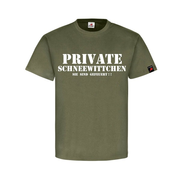Private Snow White You're fired - T Shirt # 1211