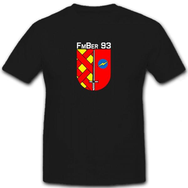 FmBer 93 Fernmelde Bereich Bundeswehr Wappen Abzeichen - T Shirt #6517