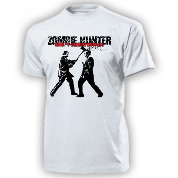 ZOMBIE HUNTER Prepper Apocalypse Virus Monster Jäger Überleben - T Shirt #17892