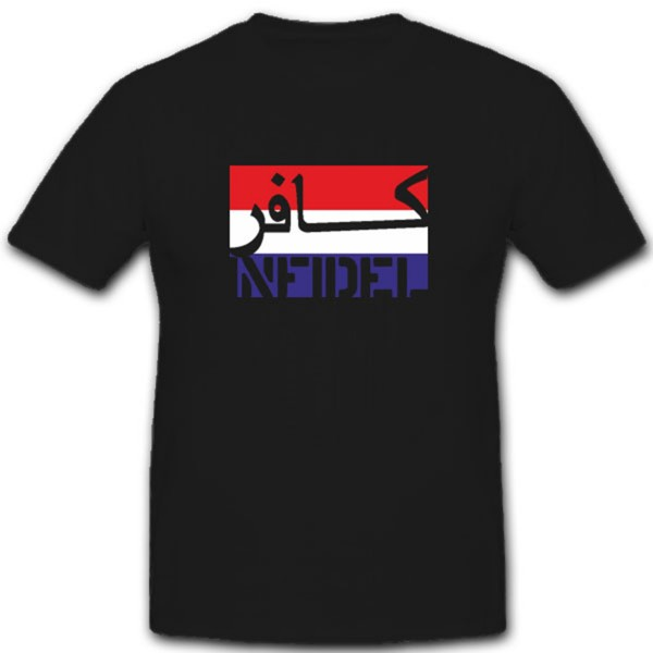 Infidel-Niederlande Holland Nederlande Infidel Anti Terror - T Shirt #7589