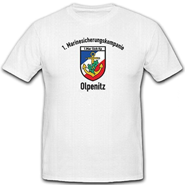 1 Mar Sich Kp Olpenitz Marine Security Company Bundeswehr - T Shirt # 12594