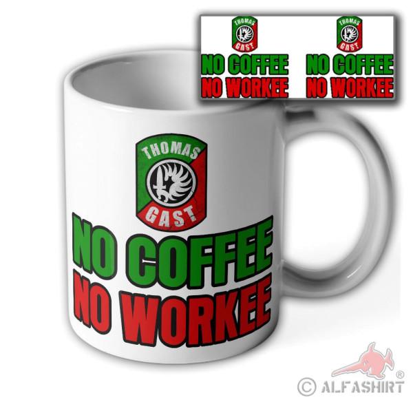 Mug Thomas Gast No Coffee No Workee Legion Soldier Veteran Outdoor # 36555