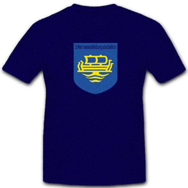 3. Marineausbildungsbataillon Bundesmarine Ausbildungsbataillon - T Shirt #4556
