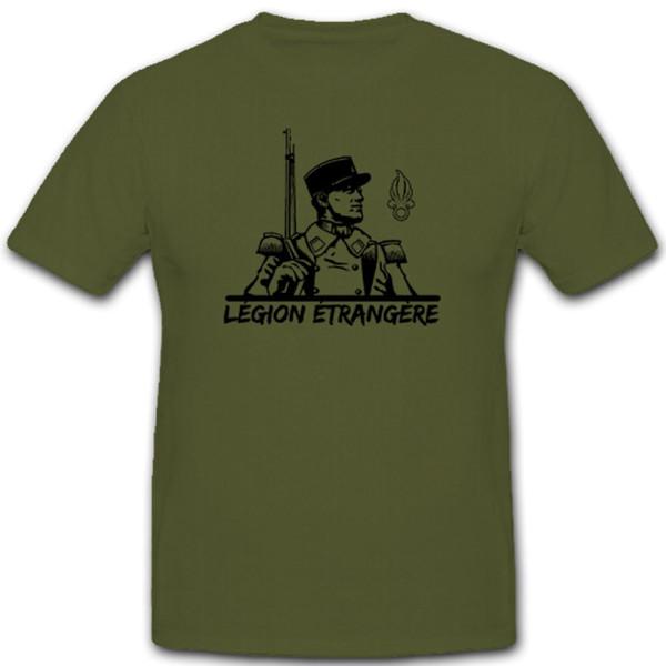 Légion Etrangère Fremdenlegion Frankreich Franzosen Armee - T Shirt #11353