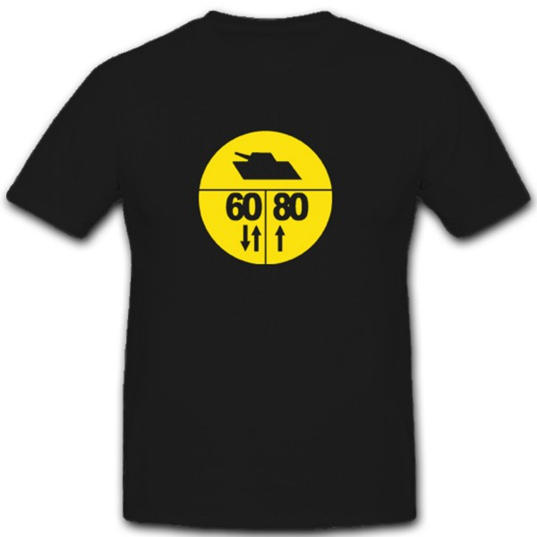 Militärische Lastenklasse Armee Straßenschild Warnschild Armee T Shirt #3779