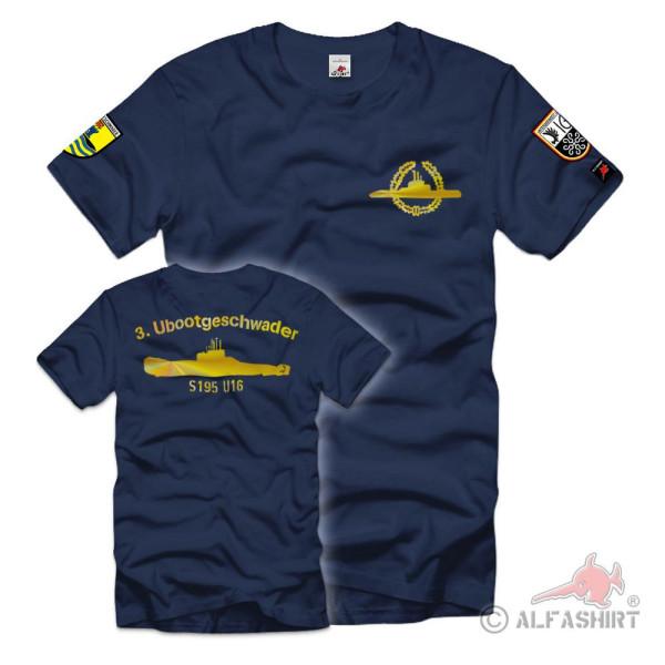 3 Ubootgeschwader U16 S195 U-Boot Bundes-Marine Bundeswehr T-Shirt #36479