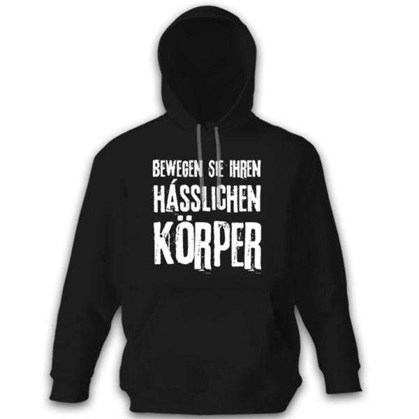 Bewegen Sie Ihren hässlichen Körper - Bundeswehr Bw - Kapuzenpullover #8229