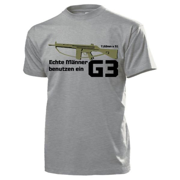 Echte Männer benutzen ein G3 Sturmgewehr Bundeswehr Gewehr Waffe T Shirt #14783