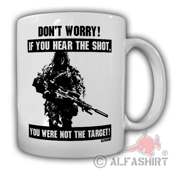 Tasse Sniper saying don't worry Schuss Scharfschütze US Army BW Ghillie #18398