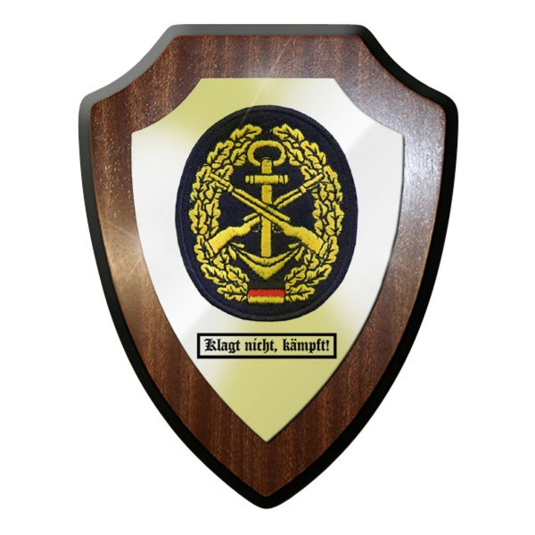 Wappenschild - Klagt nicht, kämpft! Marinesicherung Kräfte MSK - #11758
