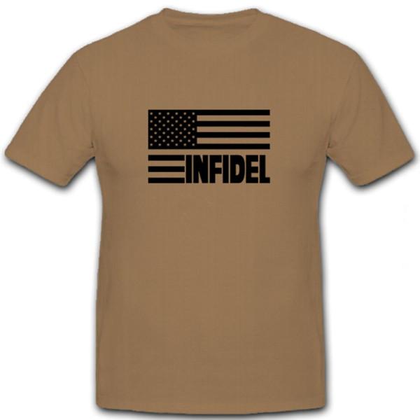 Infidel USA Flagge Fahne Ungläubige Irak Iraq - T Shirt #5748
