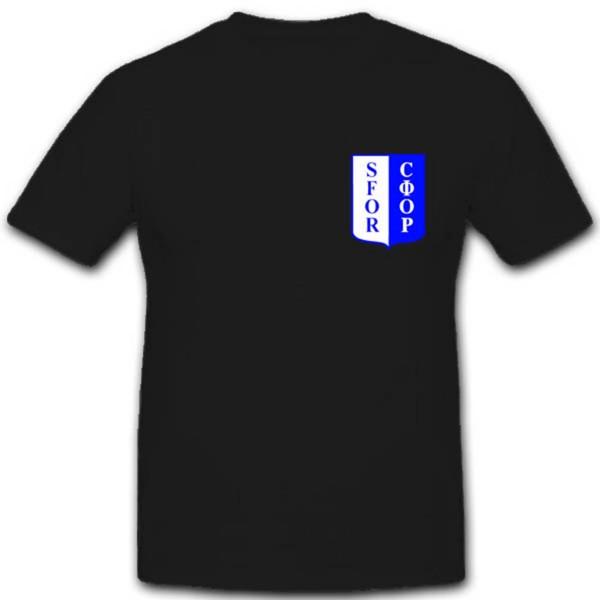 SFOR CΦOP Bosnien Herzogowina NATO Bundeswehr Ausland-Einsatz - T Shirt #1921