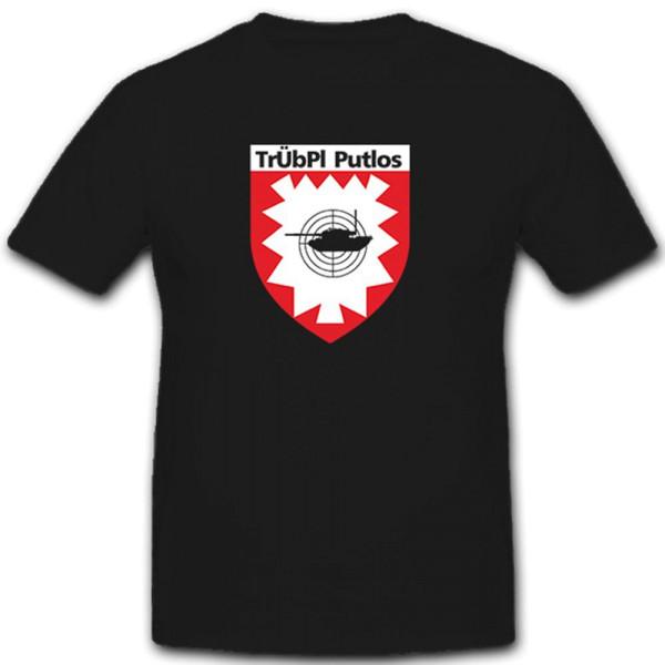 TrÜbPl Truppenübungsplatz Putlos Manöver Gelände Bundeswehr BW - T Shirt #7454