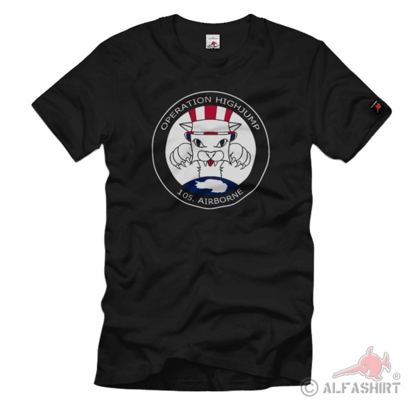 105. Airborne Division Operation High Jump Einsatz US Navy - T Shirt #1046