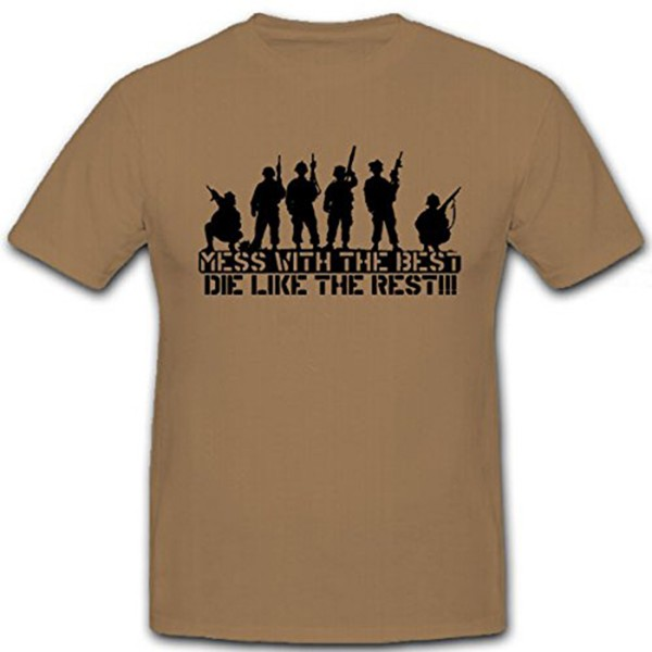 Mess with the best, die like the rest - Army Shirt Bundeswehr - T Shirt #12328