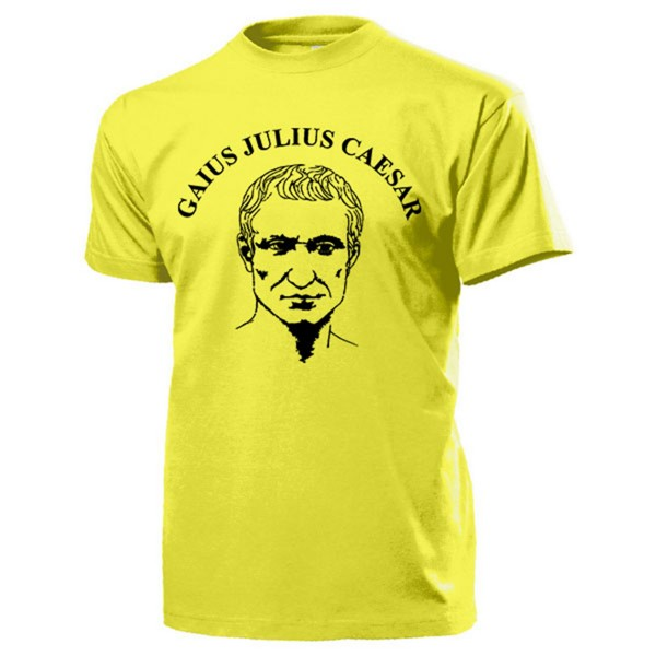Gaius Julius Caesar Rom Staatsmann Roma Feldherr Römer - T Shirt #14245