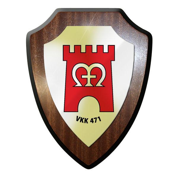 Wappenschild - VKK 471 Stab Stabskompanie Verteidigungskreiskommando 471 #11998