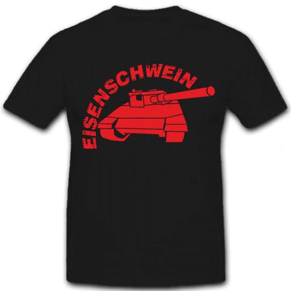 Eisenschwein- T Shirt #5884