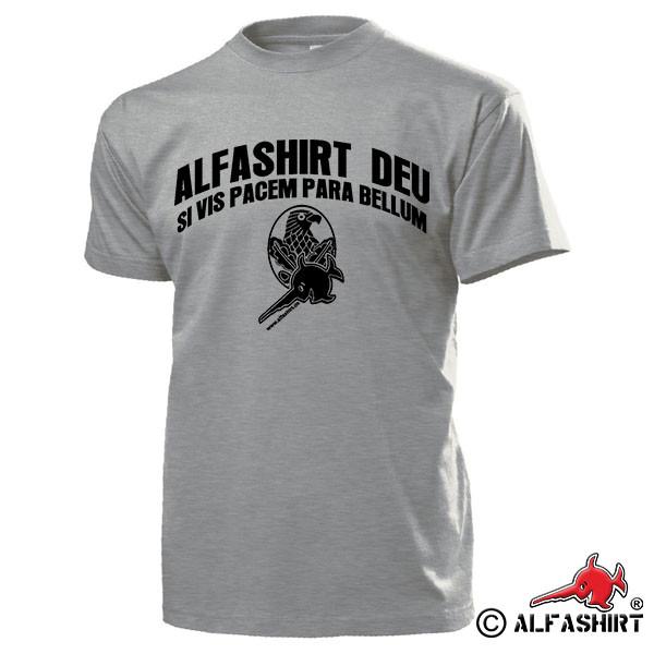 ALFASHIRT Sniper Scharfschützen Abzeichen Si vis pacem parabellum T Shirt #15630