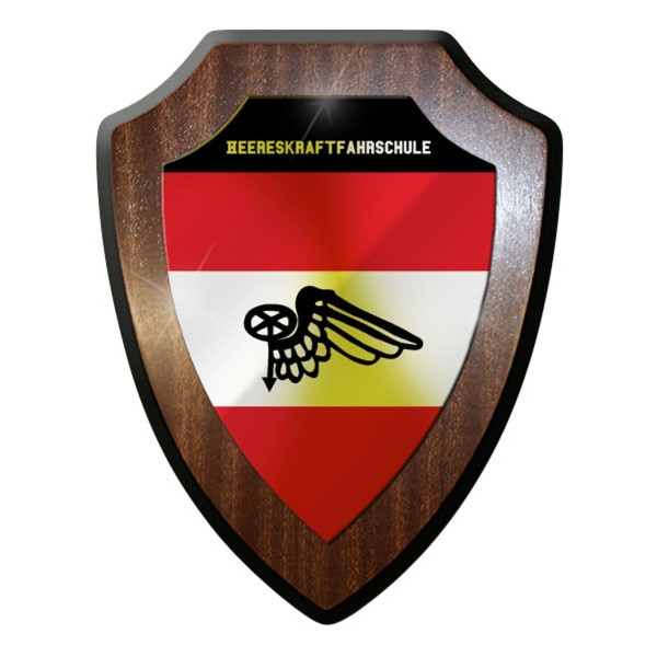 Wappenschild / Wandschild - Heereskraftfahrschule Soldaten Österreich #10078