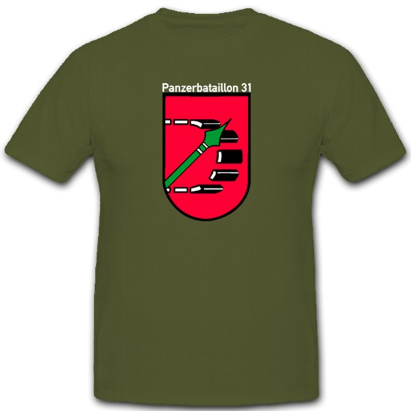 Panzerbataillon 31 PzBtl 31 Bundeswehr Coat of Arms Emblem - T Shirt # 1265